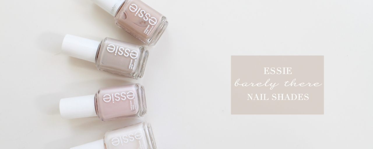 Essie指甲油,裸色氣質 Essie Nude Nail Polishes Review